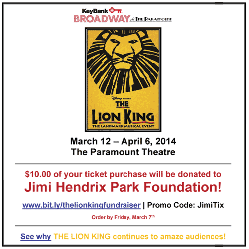 The Lion King - $10 Helps Fund Jimi Hendrix Park